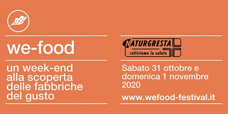 We-Food 2020 @ Naturgresta biglietti