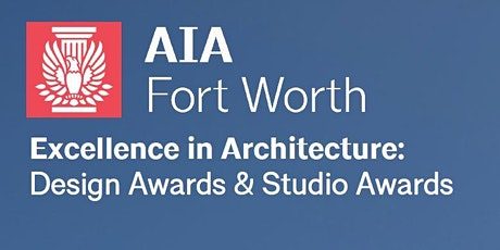 AIA Fort Worth Design Awards tickets
