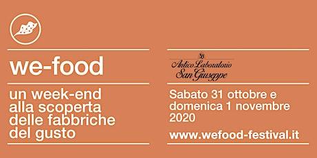 We-Food 2020 @ Antico Laboratorio San Giuseppe biglietti