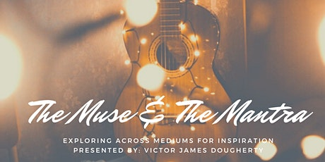 The Muse & The Mantra tickets