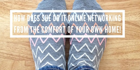 How DOES she do it Online Networking - December tickets