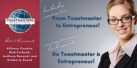 From Toastmaster to Entrepreneur / De Toastmaster à Entrepreneur tickets