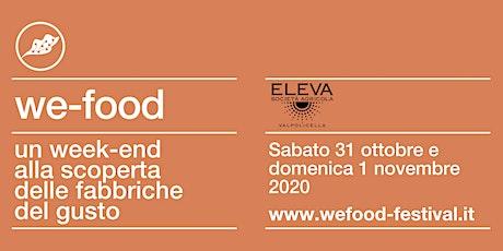 We-Food 2020 @ Società Agricola Eleva biglietti