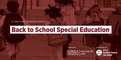 Back to School Special Education Webinars - A Two Part Series tickets