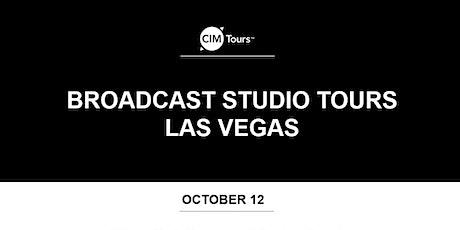 CIM Tours Presents: Broadcast Studio Tours Las Vegas tickets