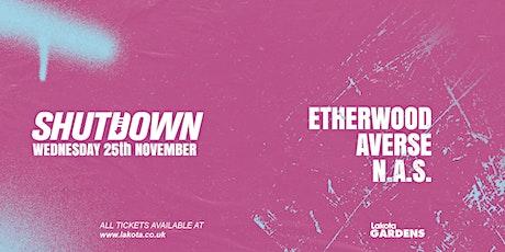 Shutdown: Etherwood tickets