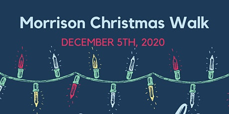 2020 Morrison Christmas Walk  - Winter Nights and Magical Lights tickets