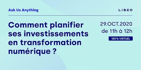 Ask Us Anything - Investissements et Transformation Numérique billets