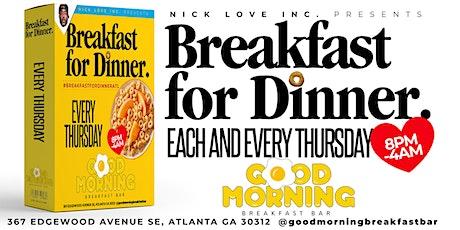 Breakfast For Dinner Thursdays tickets