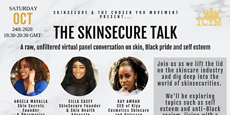 THE SKINSECURE TALK :A virtual  panel event on skin. Wellness bag included! tickets