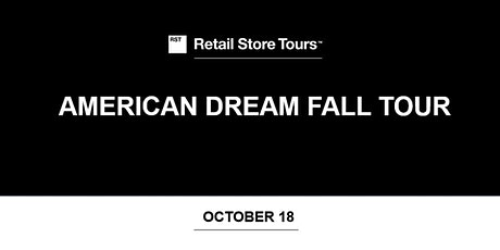 Retail Store tours: American Dream Fall Tour tickets