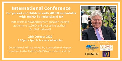 International ADHD Online Conference with Dr Ned Hallowell
