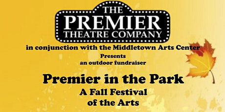Premier in the Park: A Fall Festival of the Arts! tickets