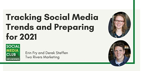 SMCDSM: Tracking Social Media Trends and Preparing for 2021 tickets