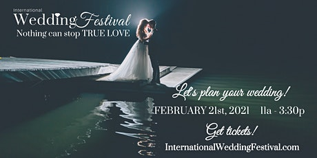 Elk  Grove Wedding Festival ~ February 21, 2021 ~ Sacramento Bridal Show tickets