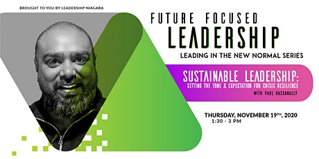 Sustainable Leadership:Setting the Tone & Expectation for Crisis Resilience tickets