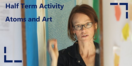 Half Term Activity: Atoms and Art! tickets