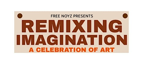 Remixing Imagination - A Celebration of Art tickets