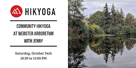 Complimentary Community Hikyoga at Webster Arboretum with Jenny tickets