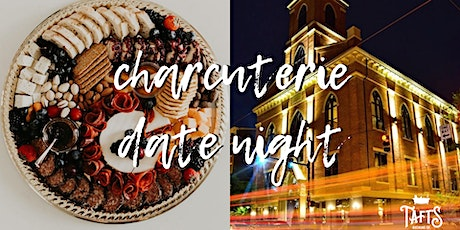 Charcuterie Date Night tickets