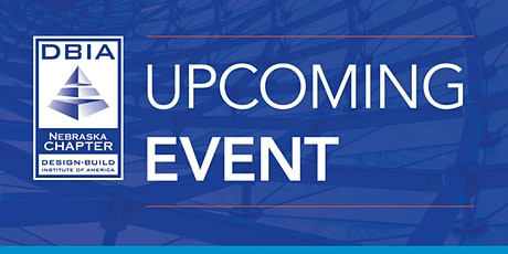 DBIA-NE   Facilities Update at University of Nebraska tickets