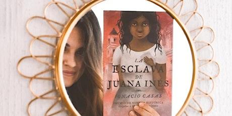 """Online Spanish Book Club - (""""La Esclava de Juana Inés"""" by Ignacio Casas) tickets"""