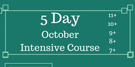 October Online One Week Intensive  Course: 7+, 8+, 10+ & 11+ (Face to face) tickets