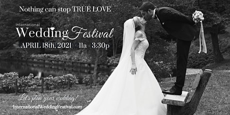 Sacramento Wedding Festival ~ April 18th, 2021 ~ Sacramento Bridal Show tickets