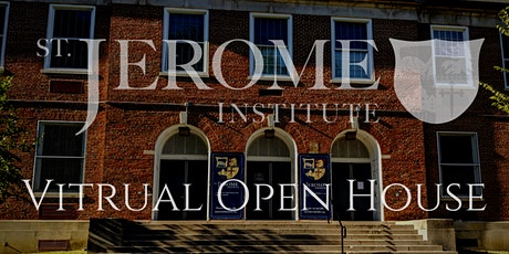 St. Jerome Institute Virtual Open House tickets