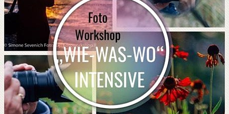 "Spezial Weihnachten - Foto Workshop ""WIE-WAS-WO"" Tickets"