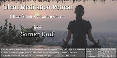 Silent Meditation Retreat - دورة تأمل صامت ( JORDAN) tickets