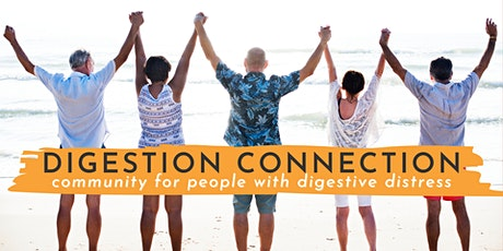 Digestion Connection - Sharing Circle for People with Digestive Distress tickets