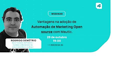Vantagens na adoção de Automação de Marketing Open source com Mautic ingressos