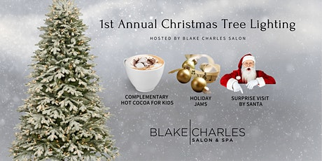 1st Annual Blake Charles Salon Tree Lighting tickets