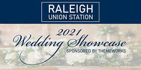 2021 Raleigh Union Station Wedding Showcase General Admission Tickets tickets