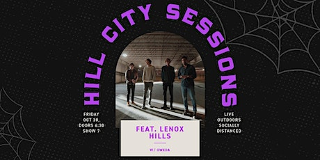 Hill City Sessions: Featuring Lenox Hills + Oweda (Ages 21+) tickets