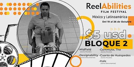 Reelabilities MX: Festival de Cine y Discapacidad 2020 (Bloque 2) tickets