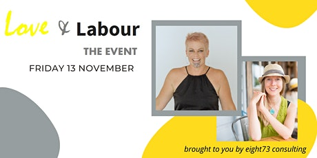 Love & Labour THE EVENT 2020 tickets