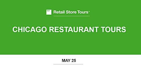 Retail Store Tours: Chicago Restaurant Tours tickets