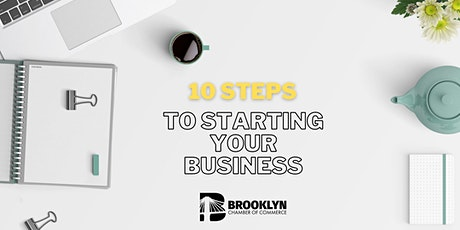 WEBINAR: 10 Steps to Starting a Business tickets