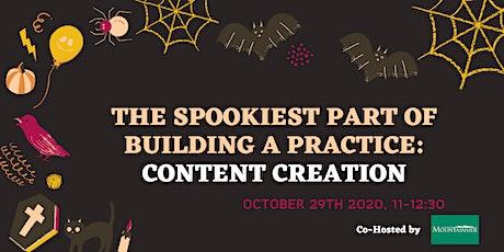[ONLINE TCCH] The spookiest part of building a practice: Content Creation