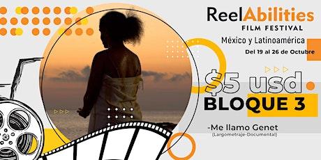Reelabilities MX: Festival de Cine y Discapacidad 2020 (Bloque 3) entradas