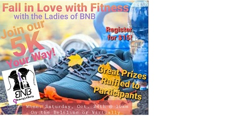 BnB Fall in Love with Fitness 5K tickets