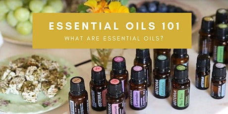 ESSENTIAL OILS 101: What Are Essential Oils? tickets