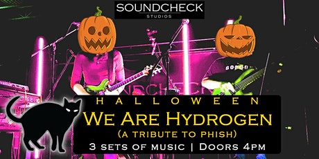 We Are Hydrogen (Phish Tribute) HALLOWEEN tickets