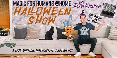 MAGIC FOR HUMANS (at HOME) with Justin Willman - HALLOWEEN SHOW! tickets