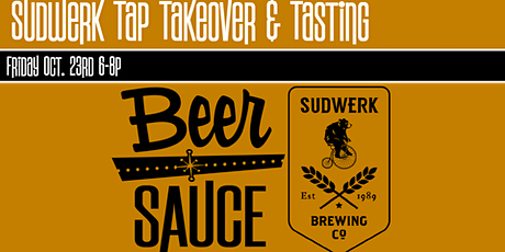Sudwerk Tap Takeover and Tasting