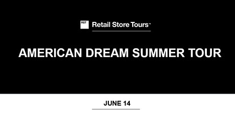 Retail Store Tours: American Dream Summer Tour tickets