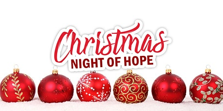 Christmas Night of Hope tickets