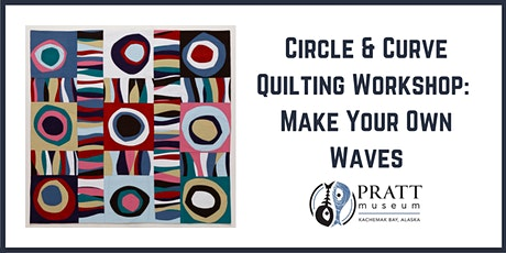Circle & Curve Sampler: Make your own waves! tickets
